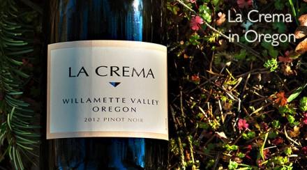 Introducing La Crema Willamette Valley Pinot Noir
