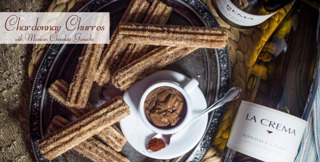 Chardonnay Churros with a mexican chocolate ganache