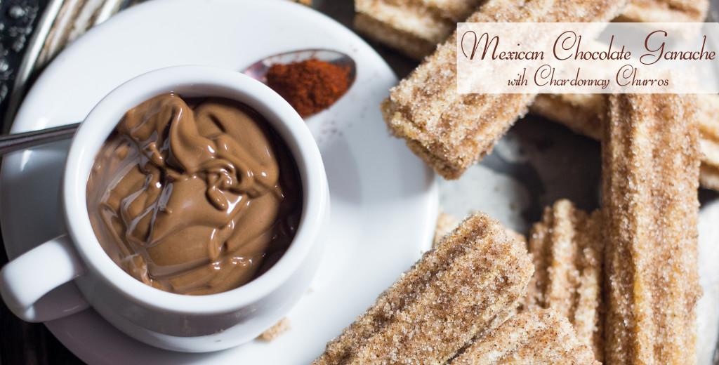 Mexican Chocolate Ganache with chardonnay Churros
