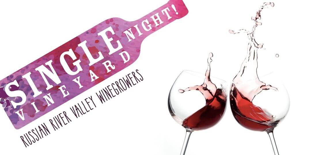 Single Vineyard Night-Sonoma County