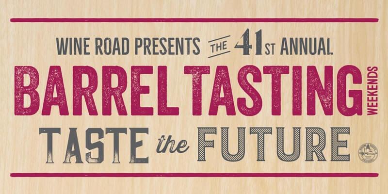 Wine Road's Barrel Tasting Weekends