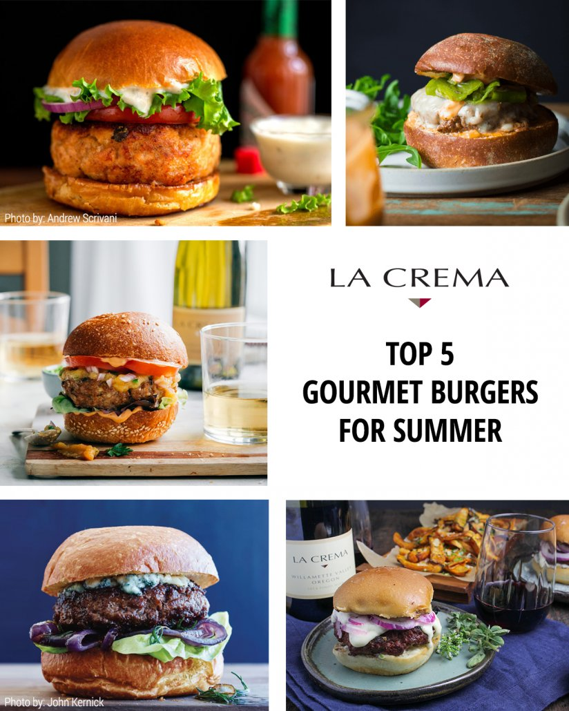 La Crema's Top 5 Gourmet Burgers for Summer